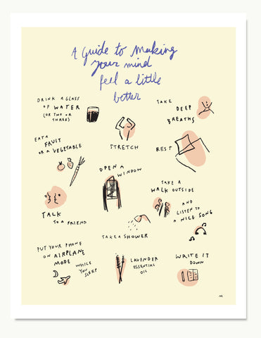 A Guide To Making Your Mind Feel A Little Better Print