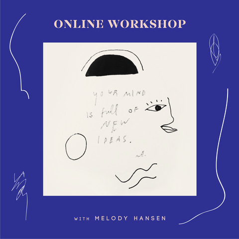 "Online Workshop / ""The Art Of Being (An Artist)"""