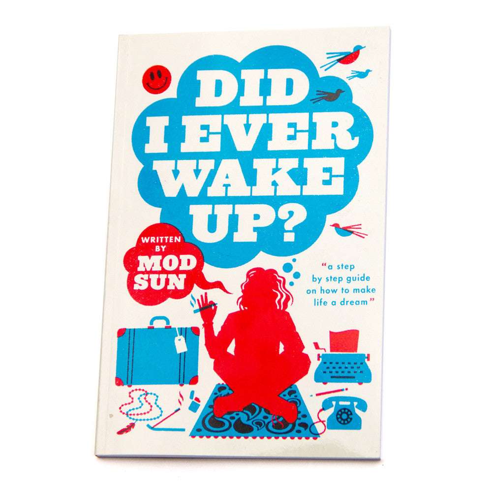 Did I Ever Wake Up (PRE ORDER)