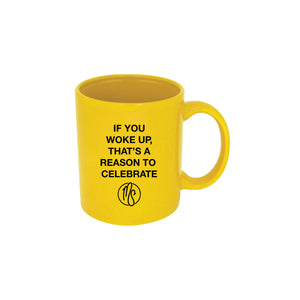 If You Woke Up Mug