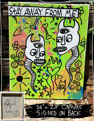 "Stay Away From Me Devils 16"" x 20"" Mod Sun Painted Canvas"