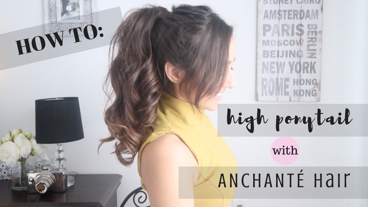 How To Make A Ponytail With Hair Extensions Anchant Hair