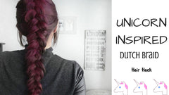 Unicorn Inspired Dutch Braid || Hair Hack