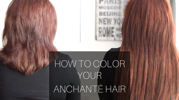 hwo to dye your anchante hair extensions at home