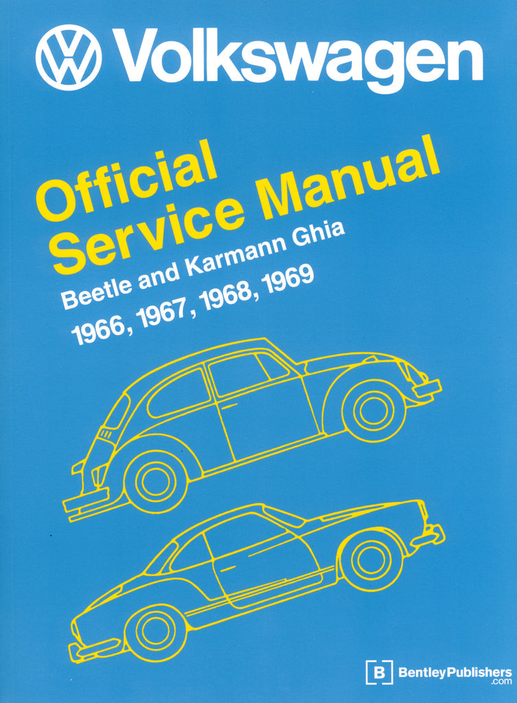 BENTLEY REPAIR MANUAL TYPE 1 & KARMANN GHIA 66-69