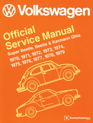 BENTLEY REPAIR MANUAL TYPE 1 & KARMANN GHIA 70 - 79