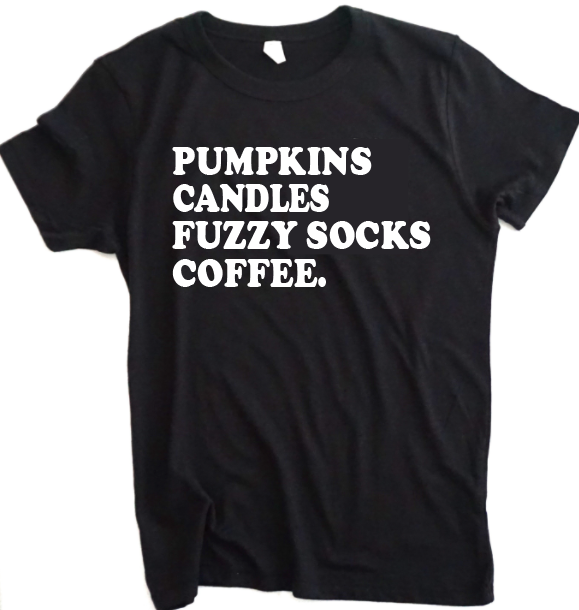Pumpkins, Candles, Flannels & Coffee Tee