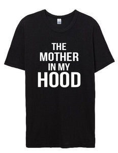 The Mother in my HOOD