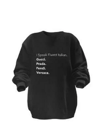 I SPEAK FLUENT ITALIAN PULLOVER
