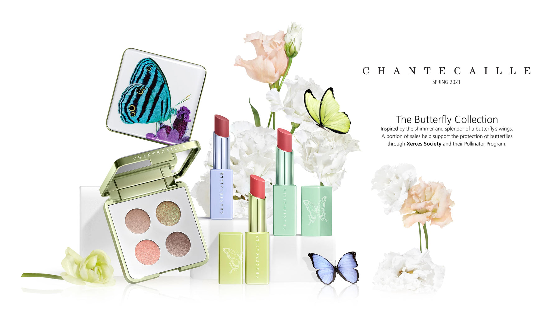 Chantecaille Spring 2021 - The Butterfly Collection Inspired by the shimmer and splendor of a butterfly's wings. A portion of sales help support the protection of butterflies through Xerces Society and their Pollinator Program