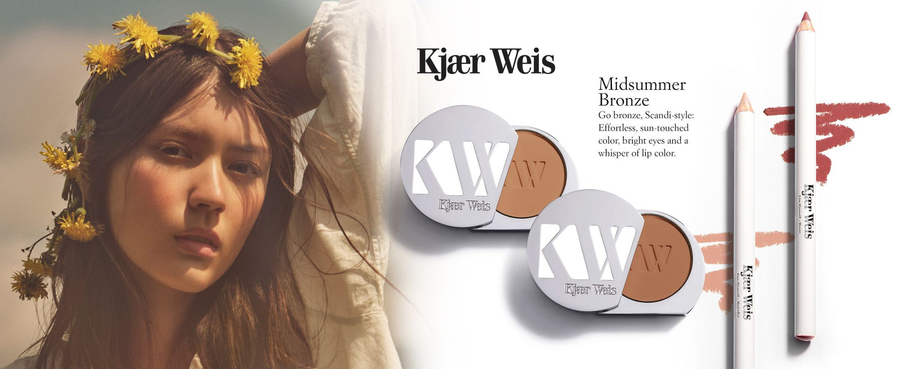 Kjaer Weis Midsummer Bronze Collection includes Powder Bronzers in Bask and Revel, Lip Pencil in Bare and Eye Pencil in Bright. Go bronze, Scandi-style: Effortless, sun-touched color, bright eyes and a whisper of lip color.