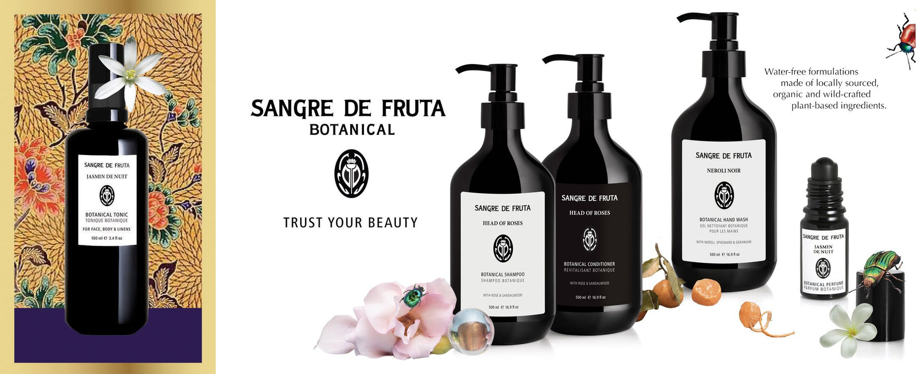 Sangre de Fruta Botanical - Trust Your Beauty. A selection of products: skincare, body care and roll on perfume. Water-free formulations made of locally sourced, organic and wild-crafted plant-based ingredients. Flowers and illustration in the background.