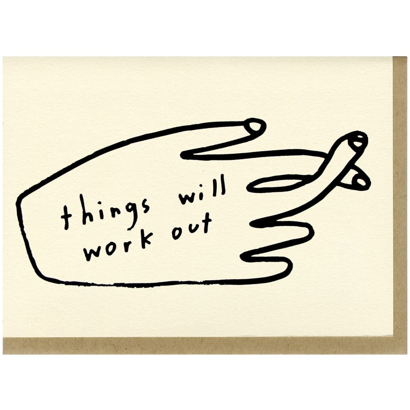 People I've Loved Things Will Work Out Card (1 card + envelope)