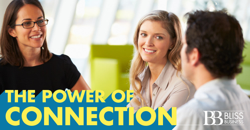 The Power Of Connection: In 6 Easy Steps