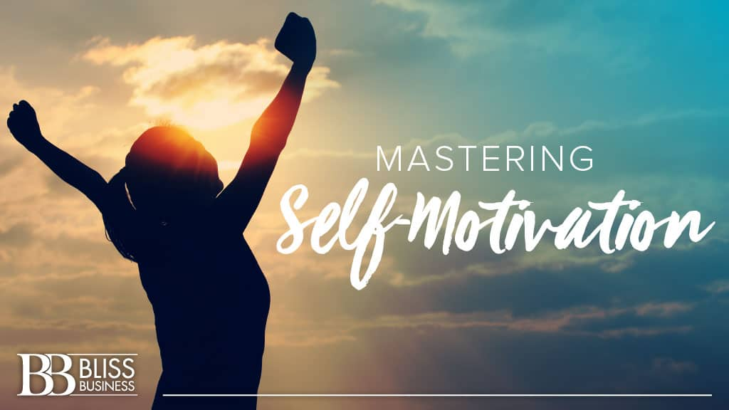Mastering Self-Motivation