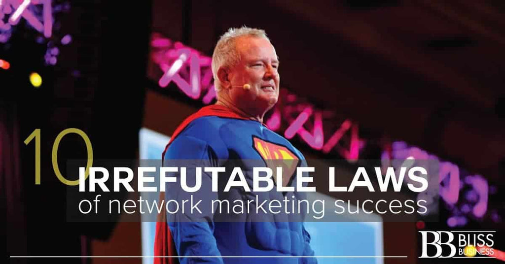 10 Irrefutable Laws of Network Marketing Success