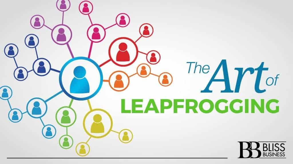 The Art of Leapfrogging