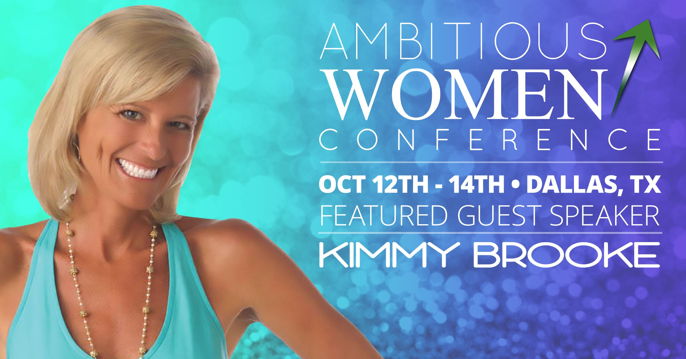 THE ​PREMIER ​CONFERENCE ​FOR ​WOMEN ​IN ​NETWORK ​MARKETING ​AND ​DIRECT ​SALES Kimmy Brooke