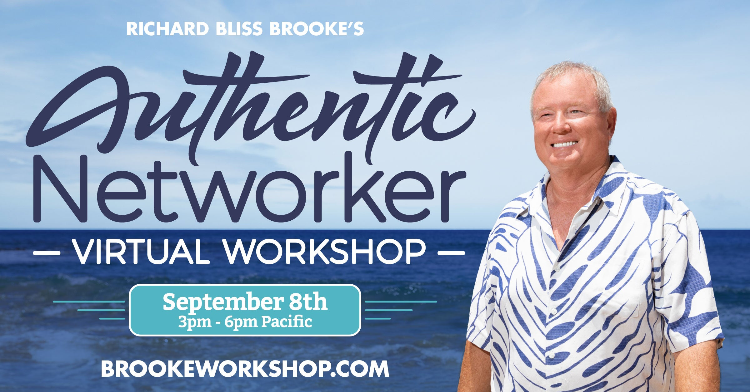 Richard Brooke Authentic Networker Virtual Workshop Network Marketing Bliss Business