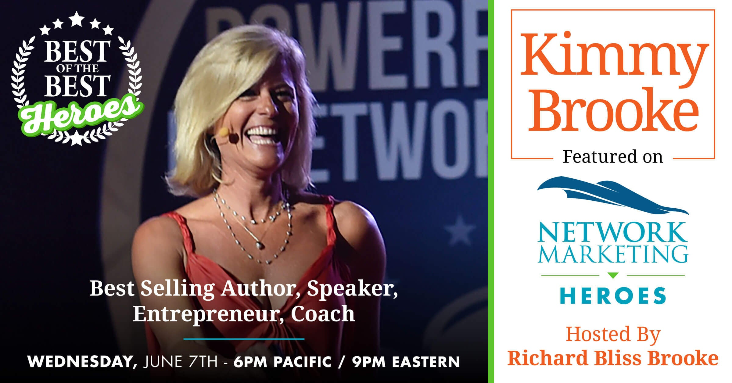 Network Marketing Best of The Best Hero Call with Kimmy Brooke