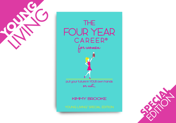 The Four Year Career® for Women: Young Living Special Edition