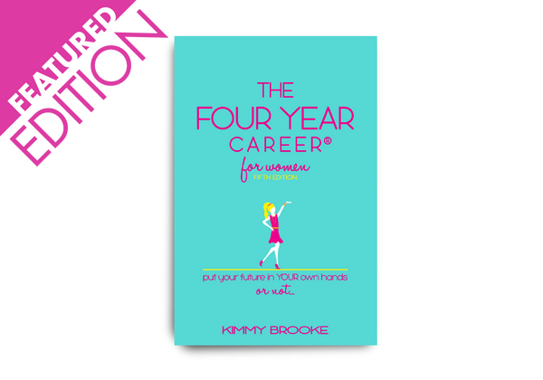 The Four Year Career® for Women: Fifth Edition