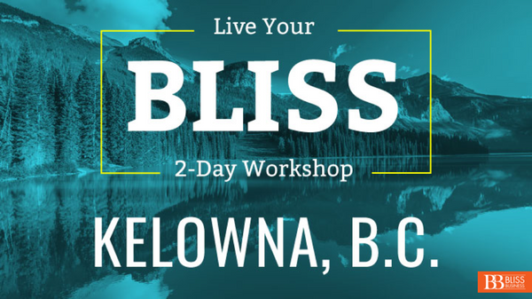 LIVE Two-Day Live Your Bliss™ Workshop