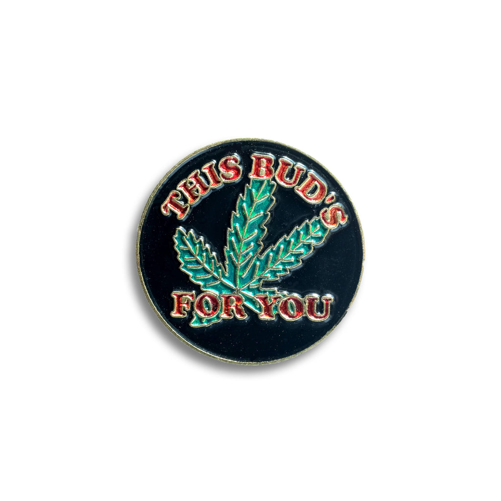 This Bud's For You Vintage Pin