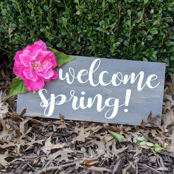 Welcome Spring Sign with silk flower