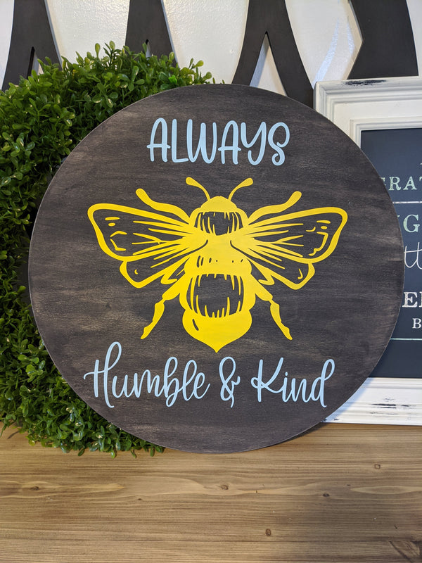 "Always ""Bee"" Humble and Kind - kit"