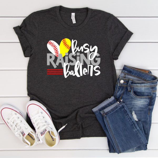 Busy Raising Ballers- NEW Design!
