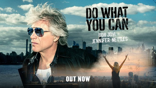 "Bon Jovi and Jennifer Nettles ""Do What You Can"" Country Single Available Now"