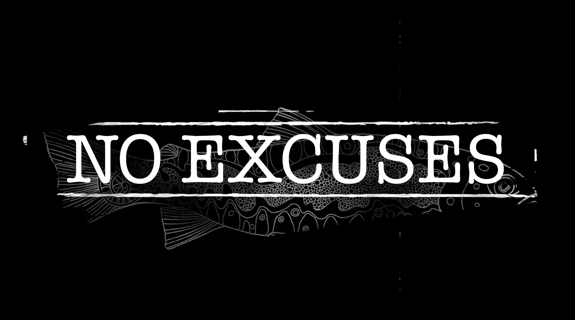 "Fishe Presents ""No Excuses"""