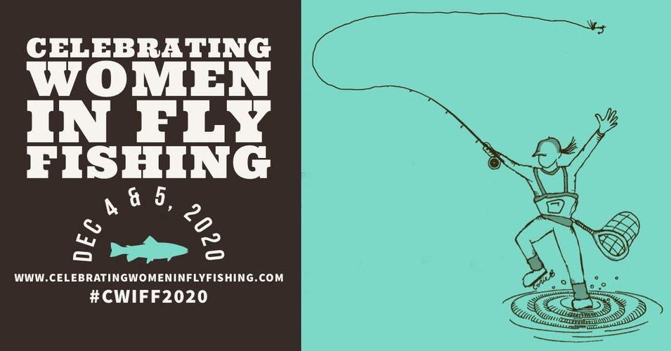 Celebrating Women In Fly Fishing Zoom Expo