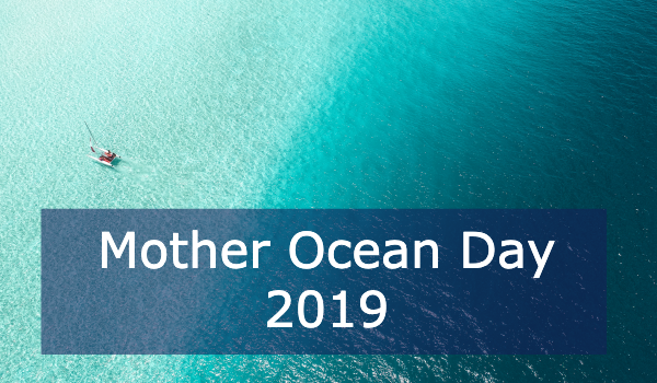Mother Ocean Day 2019