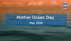 Mother Ocean Day 2020