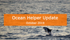 Ocean Helper Update - October 2019