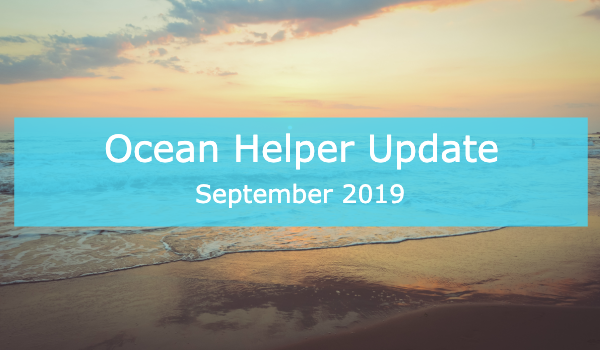 Ocean Helper Update - September 2019