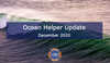Ocean Helper Update - December 2020