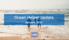 Ocean Helper Update - January 2021