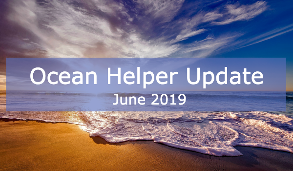 Ocean Helper Update - June 2019