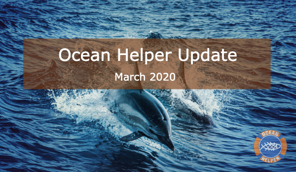 Ocean Helper Update - March 2020