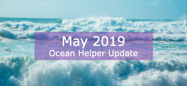 Ocean Helper Update - May 2019