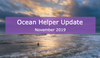Ocean Helper Update - November 2019