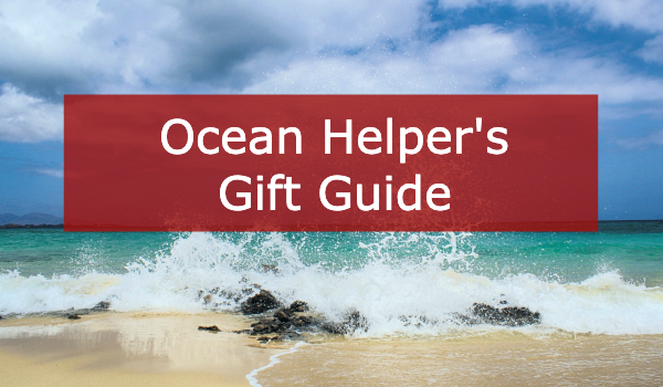 Ocean Helper's Gift Guide