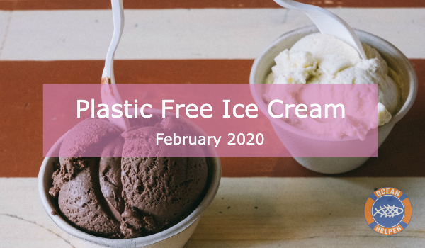 Ban the Spoon: Calling For Plastic Free Ice Creams