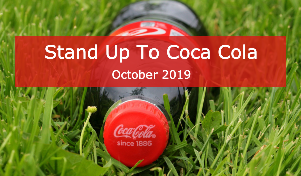 Time To Take Action? Stand Up To Coca Cola