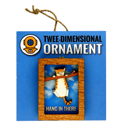 Hang In There Cat Ornament