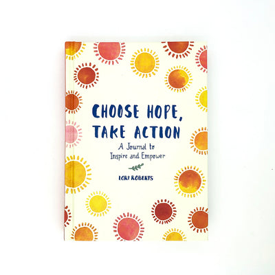 Journal -  Choose Hope, Take Action