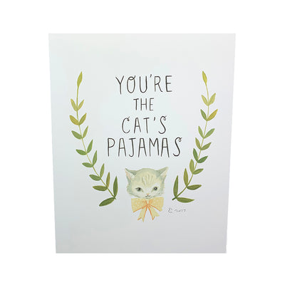 You're the Cat's Pajamas Print
